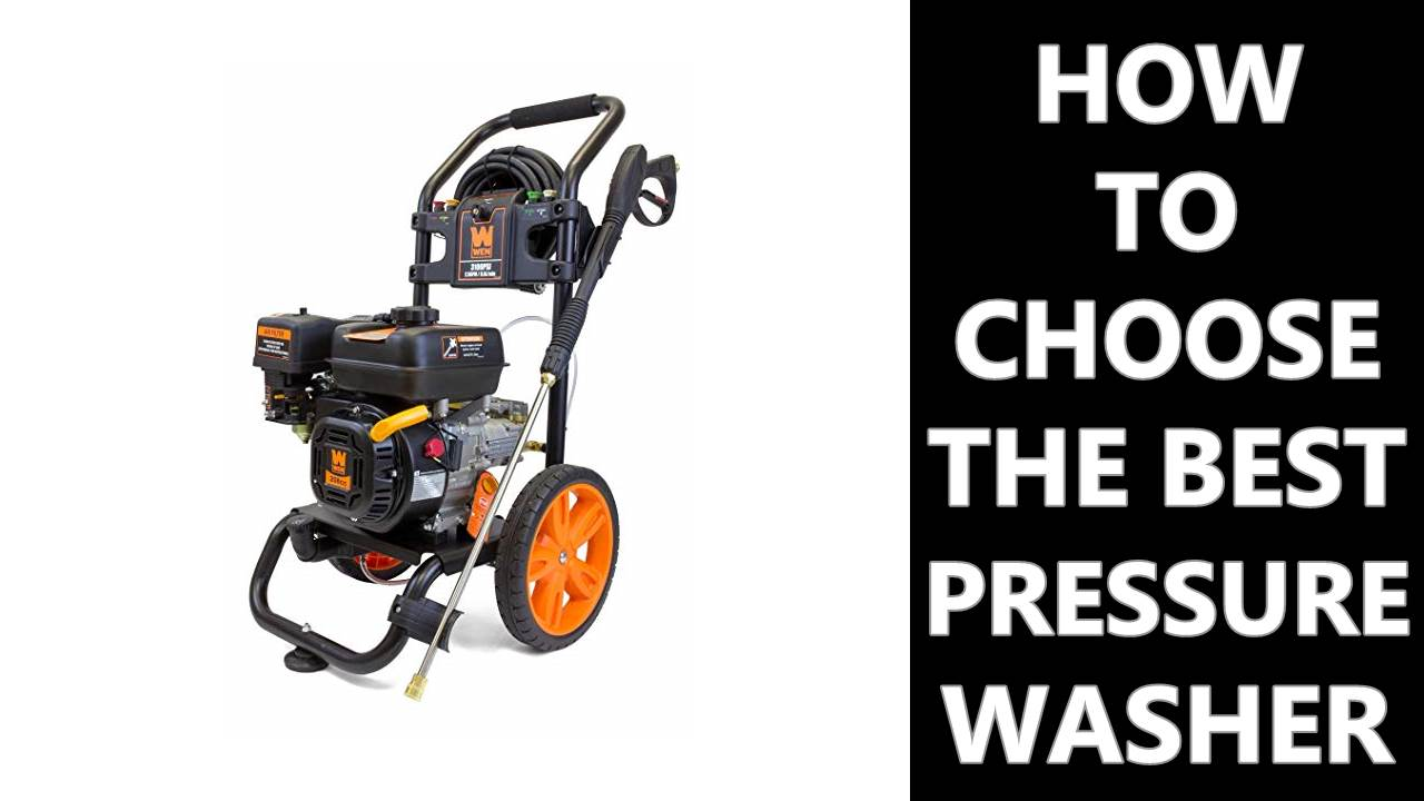 How to Choose the Best Pressure Washer - Smart Reviewed